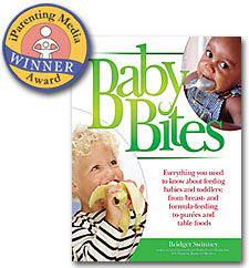 Baby Bites by Bridget Swinney RD. Everything you need to know about feeding your baby and toddler!