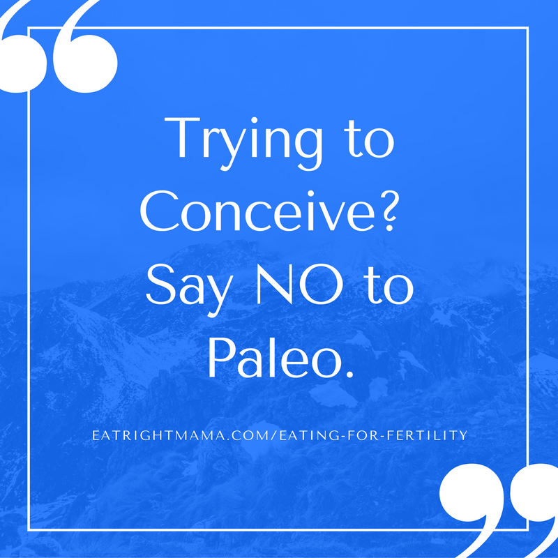 Did you know? Some of the paleo diet recommendations may not be good for your fertility. Read more here: bit.ly/2dJTLNh