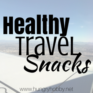 Healthy travel snacks from HungryHobby.com. More healthy travel tips at eatrightmama.com http://bit.ly/2g1no11