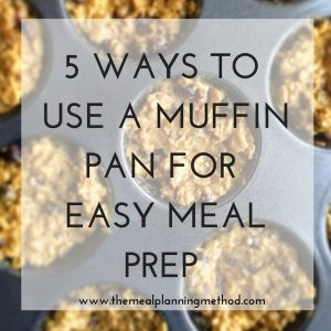 How to use a muffin pan for meal prep:
